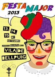 Cartel promocional de las fiestas de Bellpuig (Lleida) ganador del concurso organizado por el Ayuntamiento de la población en 2013.